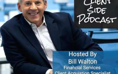 Bill Walton launches The Client Side Podcast to Share Sales Success Strategies