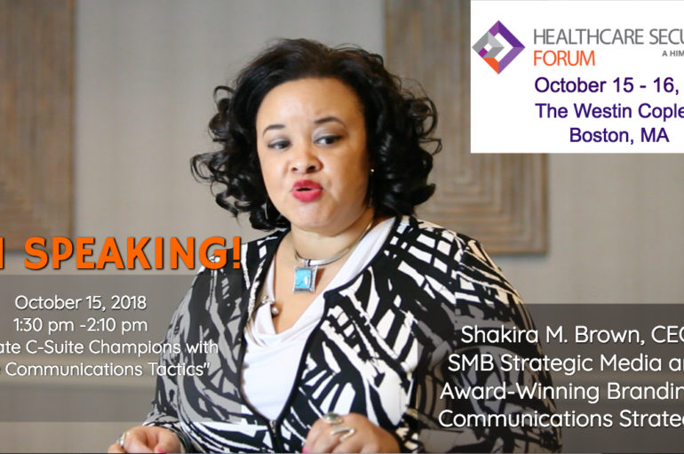 Shakira M. Brown to Serve as Keynote Speaker During Healthcare IT Security Forum in Boston