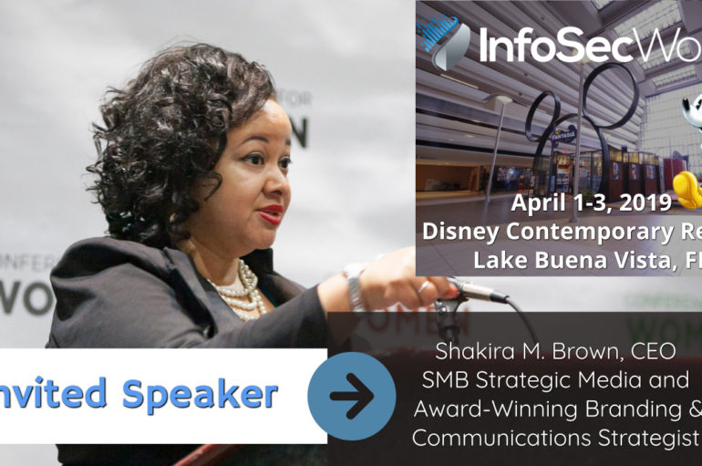 Shakira M. Brown to Present at InfoSec World 2019 at Disney Contemporary Resort in Orlando