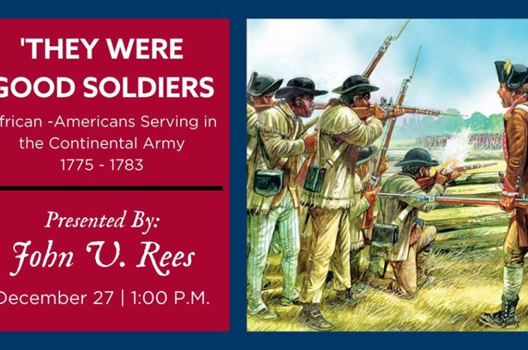 'They Were Good Soldiers,' African Americans Serving in the Continental Army (1775-1783)