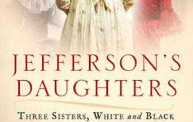 "Spring 2020 Lecture Series: ""Jefferson's Daughters"" By Catherine Kerrison"