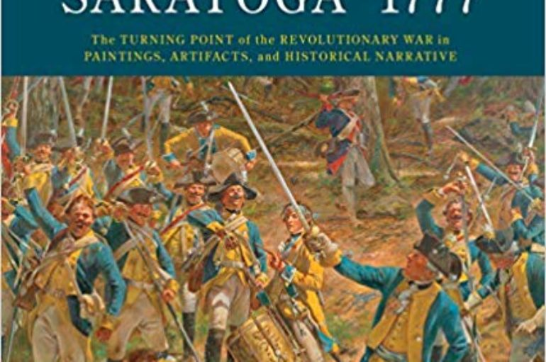"Spring 2020 Lecture Series: ""Don Troiani's Campaign To Saratoga – 1777?"" By Eric Schnitzer"