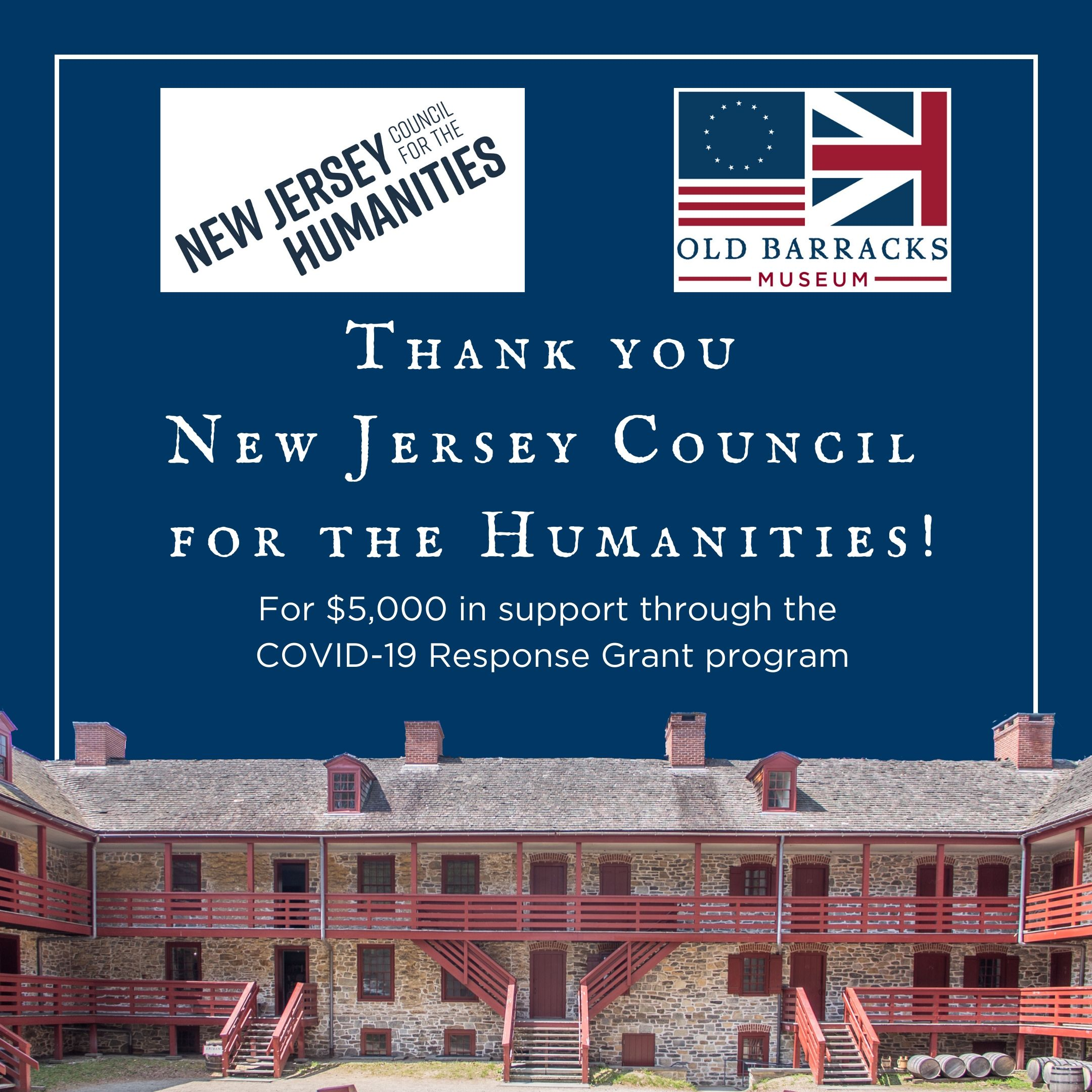 Old Barracks Museum Received NJ Council for Humanities CARES Grant