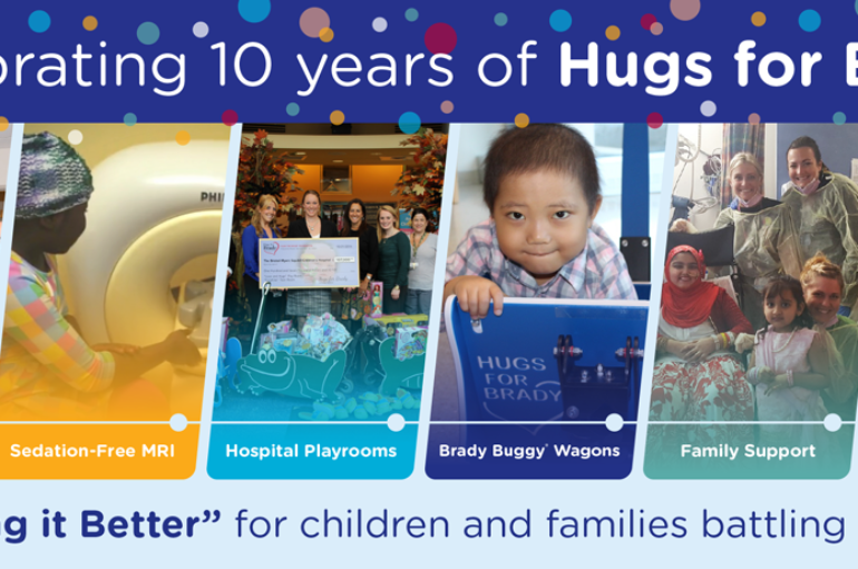 Hugs for Brady Foundation is Celebrating its 10th Anniversary!