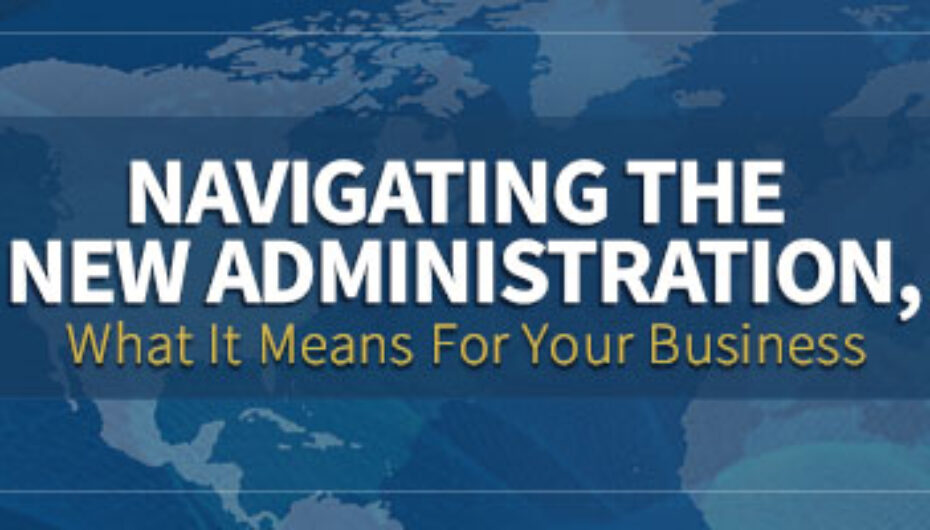 What the New Administration Means for Your Business (03/03)